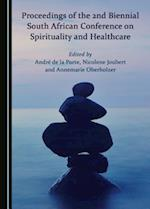 Proceedings of the 2nd Biennial South African Conference on Spirituality and Healthcare