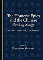 The Homeric Epics and the Chinese Book of Songs