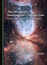 The Mirage of International Criminal Law