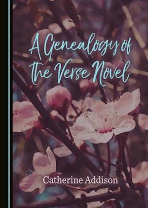 Genealogy of the Verse Novel