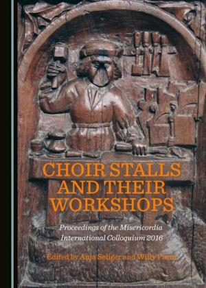 Choir Stalls and their Workshops af None