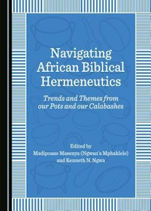 Navigating African Biblical Hermeneutics