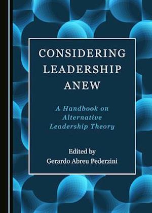 Considering Leadership Anew
