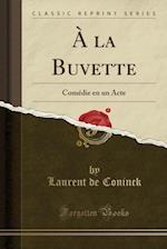 a la Buvette af Laurent De Coninck