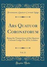 Ars Quatuor Coronatorum, Vol. 21