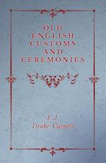 Old English Customs and Ceremonies
