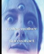 Miles Walker Surreal Art af Miles Walker