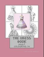 The Dress Book af Collette Renee Fergus