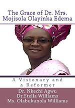 The Grace of Dr Mrs Mojisola Olayinka Edema