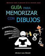 Guia Para Memorizar Con Dibujos af Abraham Luna Salvador