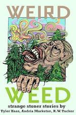 Weird Weed
