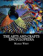 The Arts and Crafts Encyclopedia