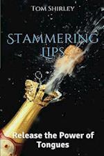 Stammering Lips