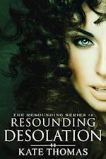 Resounding Desolation