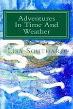 Adventures in Time and Weather af Lisa Southard