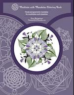 Meditate with Mandalas Coloring Book