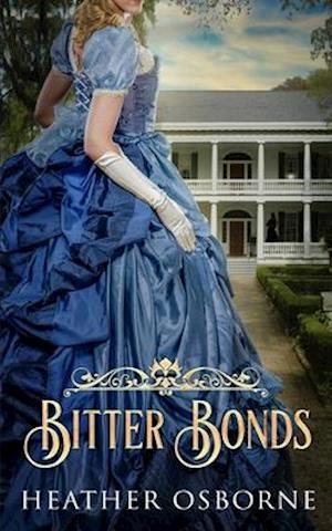 Bog, paperback Bitter Bonds af Heather Osborne