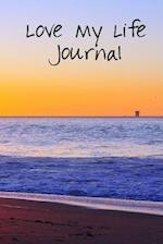 Love My Life Journal