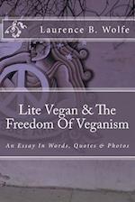 Lite Vegan & the Freedom of Veganism