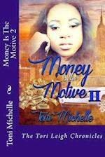 Money Is the Motive 2 af Toni Michelle