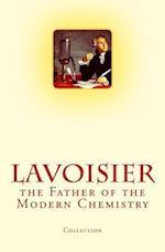 Lavoisier af Lawrence J. Henderson, Charles F. McKenna, Arthur Bower Griffiths