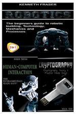 Robotics + Human-Computer Interaction + Cryptography