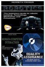 Robotics + Human-Computer Interaction + Quality Assurance