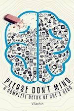 Please Don't Mind