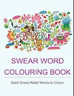 Swear Word Colouring Book