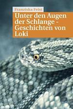 Unter Den Augen Der Schlange af Franziska Feist