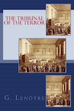 The Tribunal of the Terror