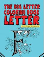 The Big Letter Coloring Book