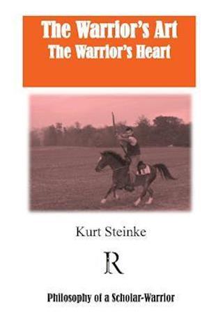 Bog, paperback The Warrior's Art af Kurt Steinke