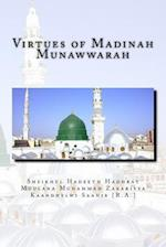 Virtues of Madinah Munawwarah