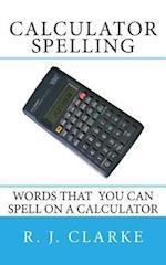 Calculator Spelling af R. J. Clarke
