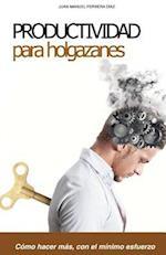 Productividad Para Holgazanes