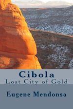 Cibola af Eugene L. Mendonsa