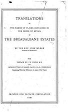 Translations of the Names of Places Contained in the Deeds of Entail of the Breadalbane Estates af John M'Lean
