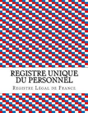 Bog, paperback Registre Unique Du Personnel af Registre Legal De France