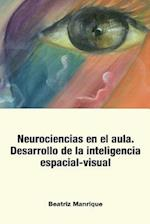 Neurociencias En El Aula.