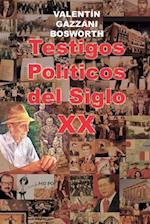 Testigos Politicos del Siglo XX