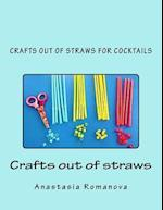 Crafts Out of Straws for Cocktails