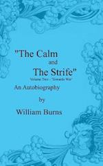 The Calm and the Strife