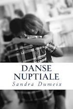 Danse Nuptiale af Miss Sandra Dumeix