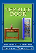 The Blue Door af Bryan Whelan