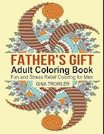 Father's Gift Coloring Book af Adult Coloring Book, Gina Trowler
