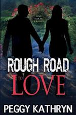 Rough Road to Love