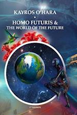 Homo Futuris and the World of the Future