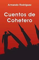 Cuentos de Cohetero af Armando Rodriguez