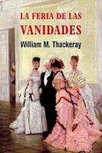 La Feria de Las Vanidades af William M. Thackeray